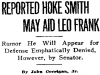 atlanta-constitution-1913-06-25-reported-hoke-smith-may-aid-leo-frank