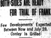 atlanta-journal-1913-06-25-both-sides-are-ready-for-trial-of-frank