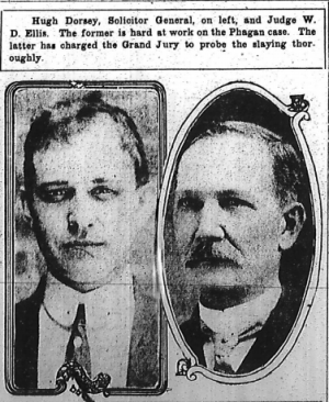 Hugh Dorsey, Solicitor General, on left, and Judge W. D. Ellis. The former is hard at work on the Phagan case. The latter has charged the Grand Jury to probe the slaying thoroughly.