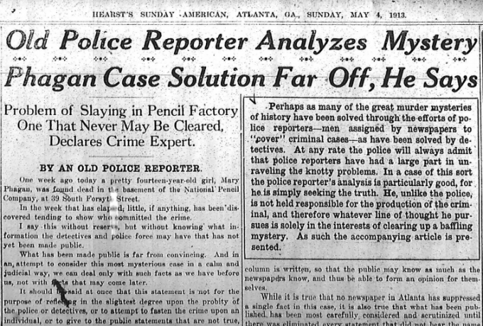 Old Police Reporter Analyzes Mystery Phagan Case Solution Far Off He Says